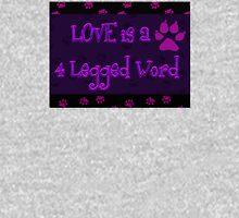 Love is a 4 Legged Word Womens Fitted T-Shirt