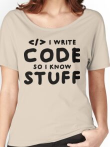 Programmers know stuff Women's Relaxed Fit T-Shirt