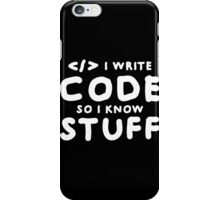 Programmers know stuff iPhone Case/Skin