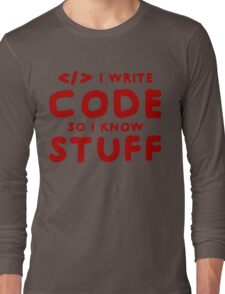 Programmers know stuff Long Sleeve T-Shirt