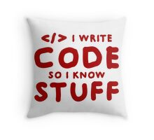 Programmers know stuff Throw Pillow