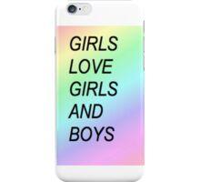 Girls Love Girls and Boys iPhone Case/Skin