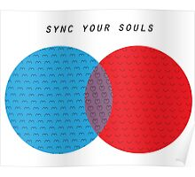 Sync your souls Poster