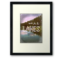 Made for the Lakes Framed Print
