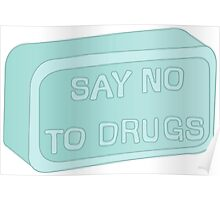 SAY NO TO DRUGS Poster