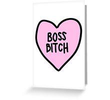 boss bitch Greeting Card
