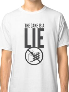 Portal - Cake is a Lie Classic T-Shirt
