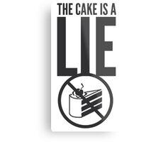 Portal - Cake is a Lie Metal Print