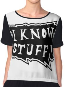 I know stuff Chiffon Top