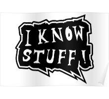 I know stuff Poster