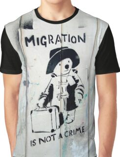 Migration Is Not A Crime Graphic T-Shirt