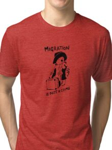Migration Is Not A Crime - Banksy Tri-blend T-Shirt