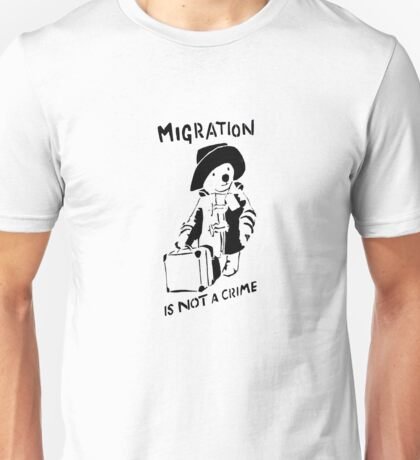 Migration Is Not A Crime - Banksy Unisex T-Shirt