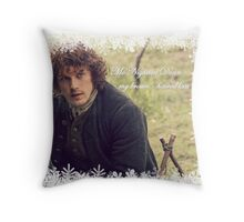 Outlander - My brown haired lass Throw Pillow