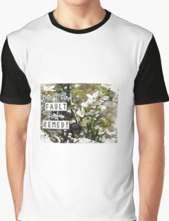 Don't Find Fault - Find a Remedy Quote Graphic T-Shirt
