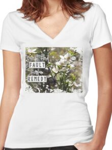Don't Find Fault - Find a Remedy Quote Women's Fitted V-Neck T-Shirt