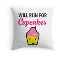 Will Run For Cupcakes Throw Pillow