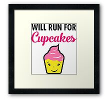 Will Run For Cupcakes Framed Print