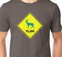 TL DR Unisex T-Shirt