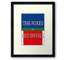 THE FOXES or RED DEVILS Framed Print
