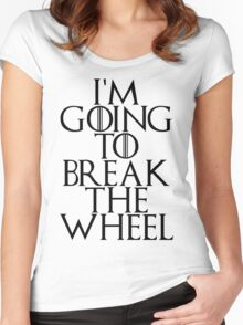 break the wheel Women's Fitted Scoop T-Shirt