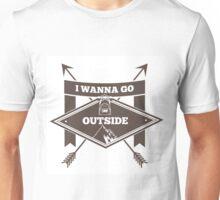 I wanna go outside graphic design Unisex T-Shirt