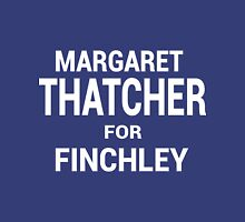 Margaret Thatcher for Finchley Unisex T-Shirt