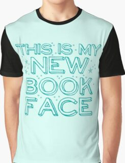this is my NEW BOOK face Graphic T-Shirt