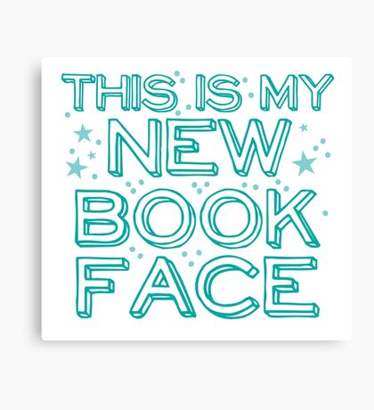 this is my NEW BOOK face Canvas Print