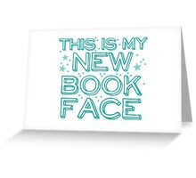 this is my NEW BOOK face Greeting Card