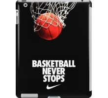 Basketball Never Stop iPad Case/Skin