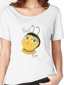 Bee movie think bee Women's Relaxed Fit T-Shirt