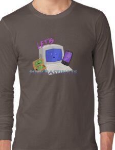Let's Procrastinate! Long Sleeve T-Shirt