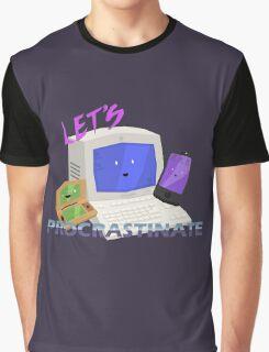 Let's Procrastinate! Graphic T-Shirt