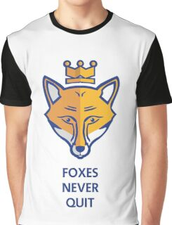 FOXES NEVER QUIT  Graphic T-Shirt