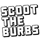 SCOOT THE BURBS by Alex Cola