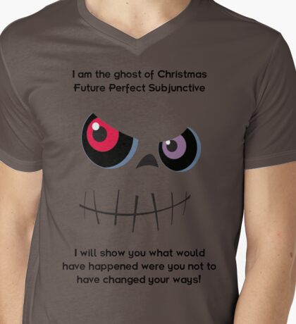 The Ghost of Christmas Future Perfect Subjunctive - dark text Mens V-Neck T-Shirt