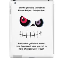 The Ghost of Christmas Future Perfect Subjunctive - dark text iPad Case/Skin