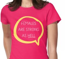 Kimmy Schmidt - Females are Strong as Hell Womens Fitted T-Shirt
