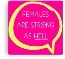 Kimmy Schmidt - Females are Strong as Hell Canvas Print