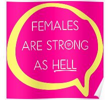 Kimmy Schmidt - Females are Strong as Hell Poster