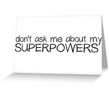 Superman Superpowers Funny T-Shirt Gift Greeting Card