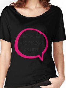 Kimmy Schmidt - Females are Strong as Hell Women's Relaxed Fit T-Shirt