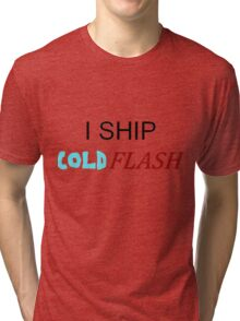 I ship ColdFlash Tri-blend T-Shirt