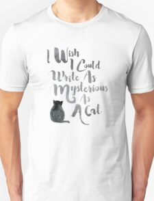 Cat Quote - Write Quote - Edgar Allan Poe T-Shirt