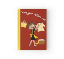 Hang Your Clothes Out II Hardcover Journal