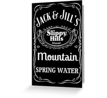 Jack & Jill's Slippy Hills Mountain Spring Water Greeting Card