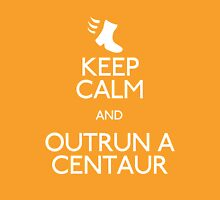 Keep Calm and Outrun a Centaur Womens Fitted T-Shirt