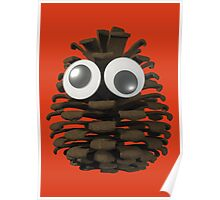 Googly-Eyed Pinecone Poster