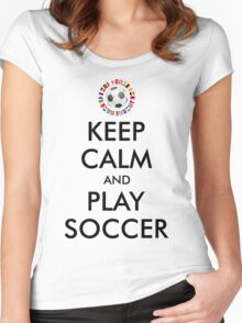 KEEP CALM and PLAY SOCCER 2016 FRANCE Women's Fitted Scoop T-Shirt